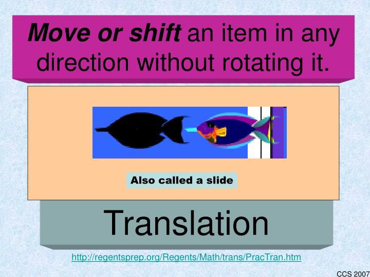Move or shift