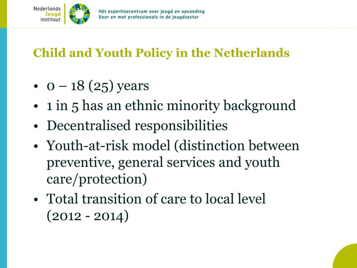 Child and Youth Policy in the Netherlands
