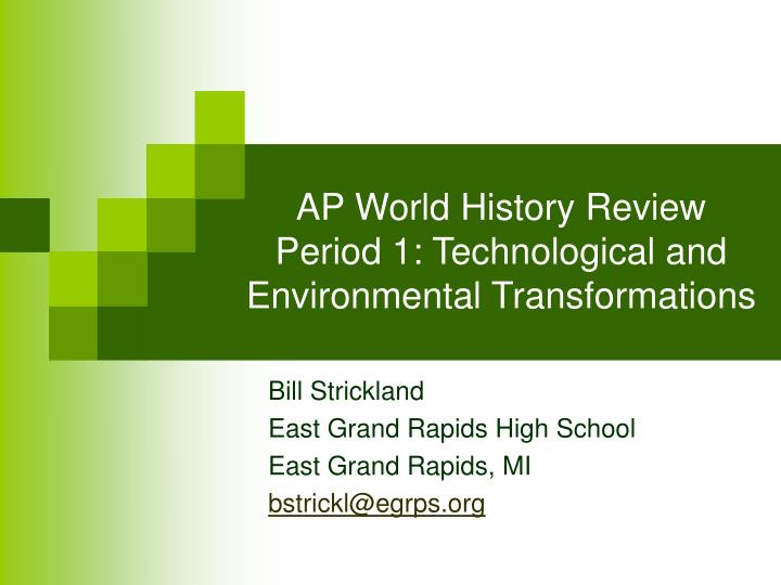 Ap world history review period 1 technological and environmental transformations