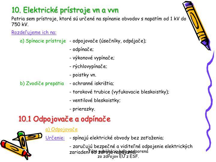 10. Elektrické prístroje vn avvn