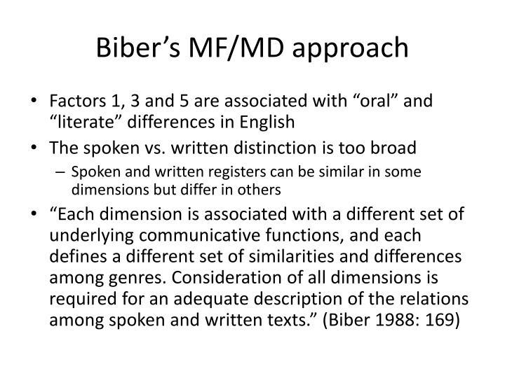 Biber's MF/MD approach