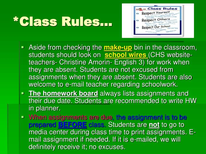 *Class Rules…
