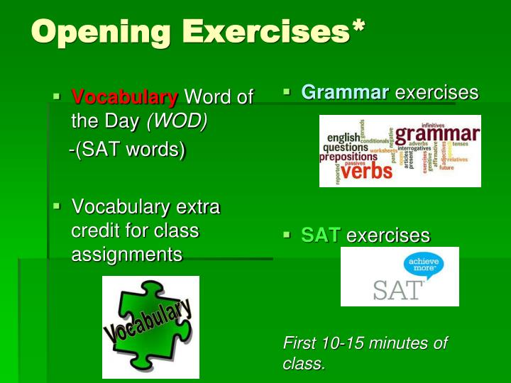 Opening Exercises*