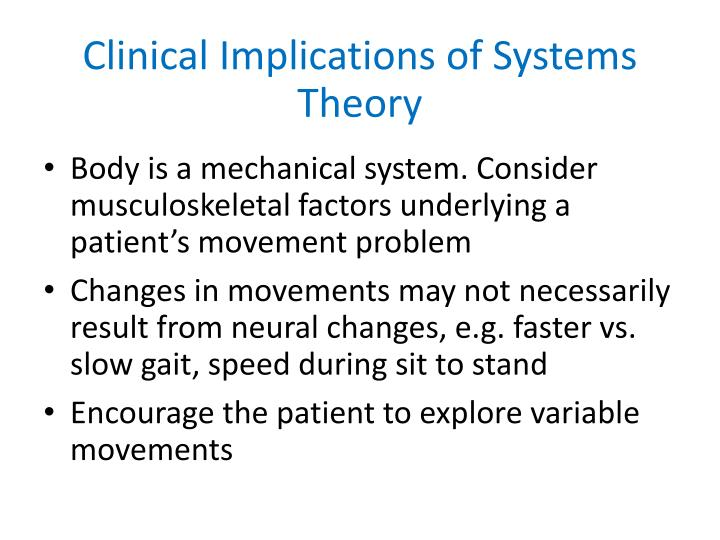 Clinical Implications of Systems Theory