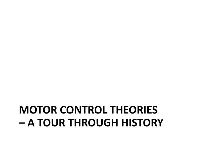 Motor control theories
