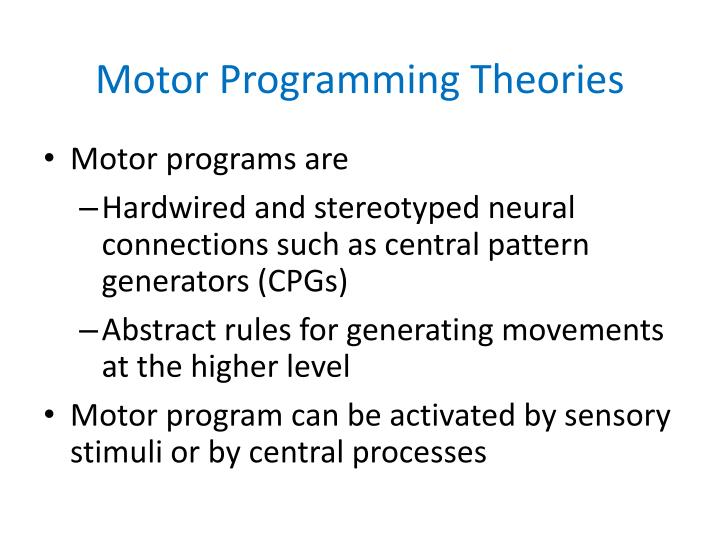 Motor Programming Theories