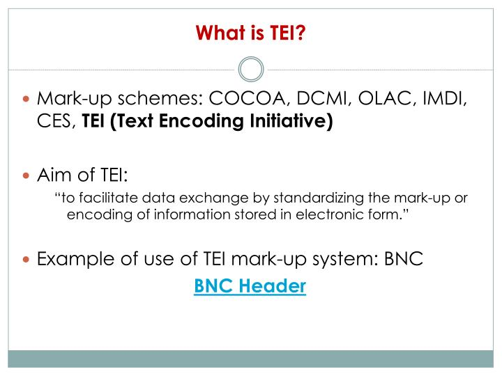 What is TEI?