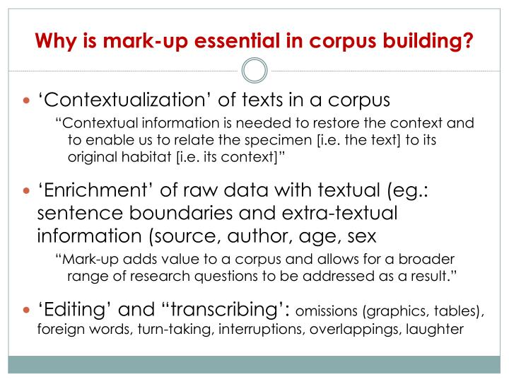 Why is mark-up essential in corpus building?