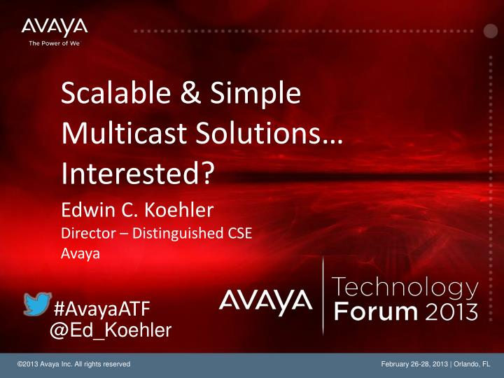 Scalable simple multicast solutions interested