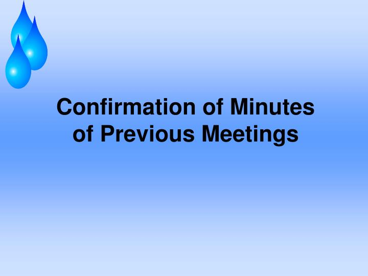 Confirmation of Minutes
