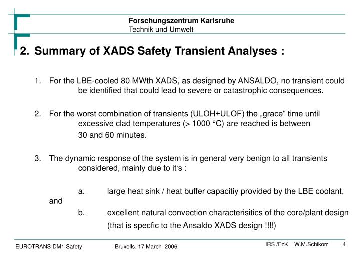 2.Summary of XADS Safety Transient Analyses :