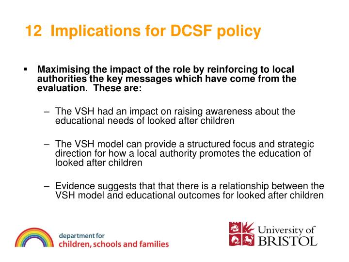 12  Implications for DCSF policy