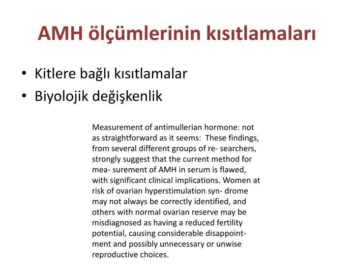 AMH ölçümlerinin kısıtlamaları