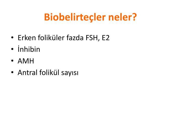 Biobelirteçler neler?