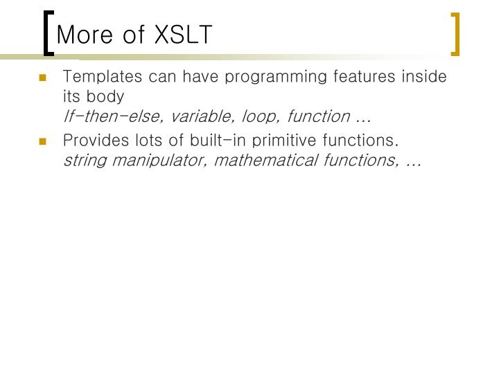 More of XSLT