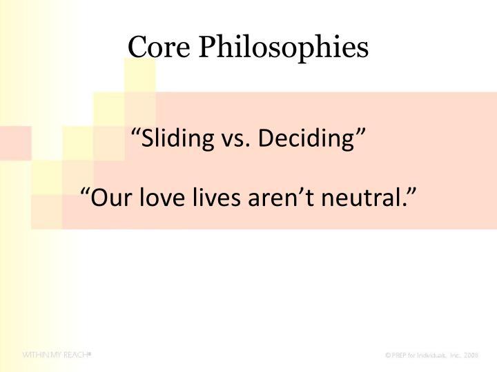 Core Philosophies