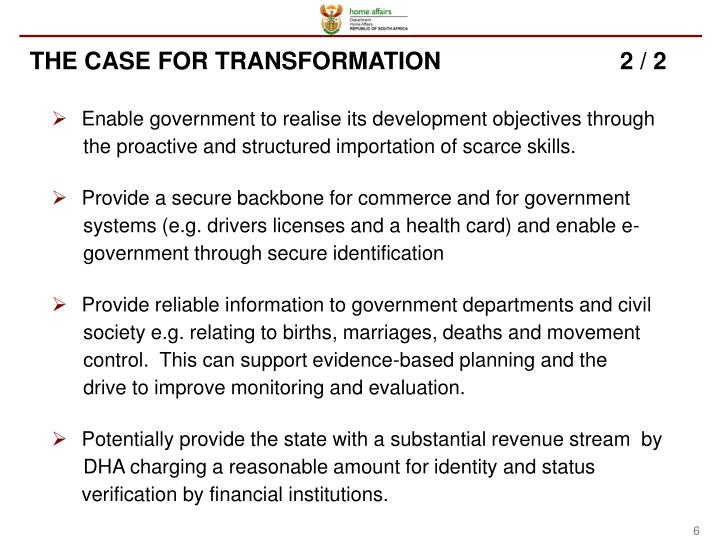 THE CASE FOR TRANSFORMATION                           2 / 2