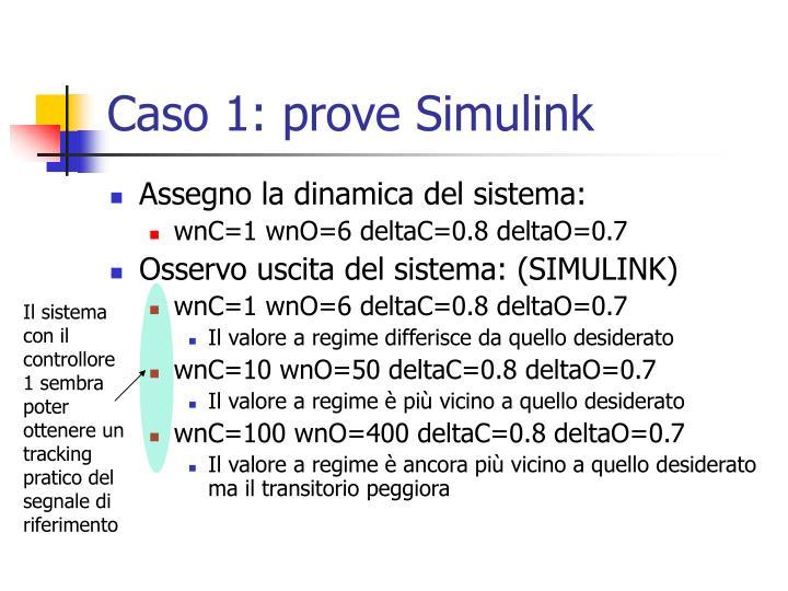 Caso 1: prove Simulink
