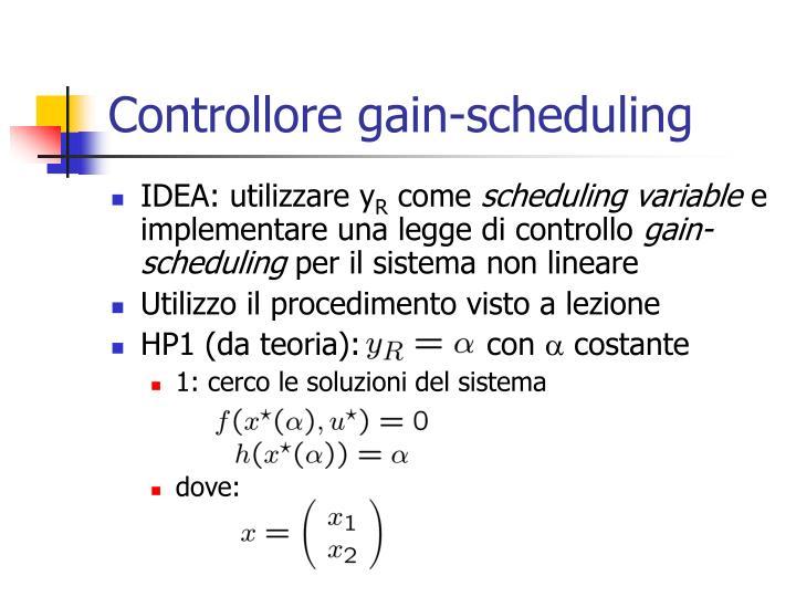 Controllore gain scheduling