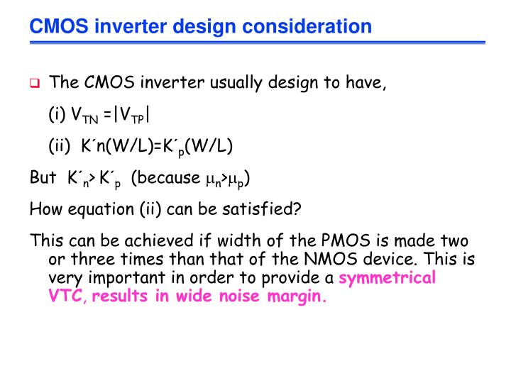 CMOS inverter design consideration