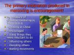 the primary motivation produced in mentoring is encouragement