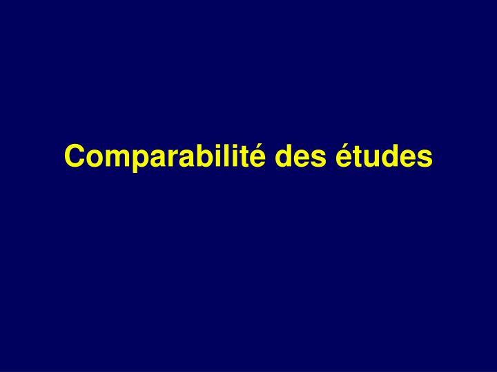 Comparabilité des études