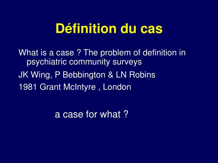 Définition du cas