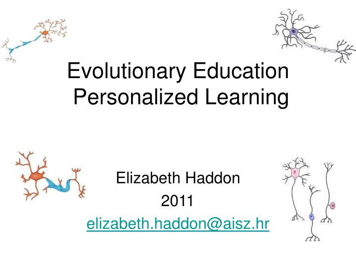Evolutionary education personalized learning
