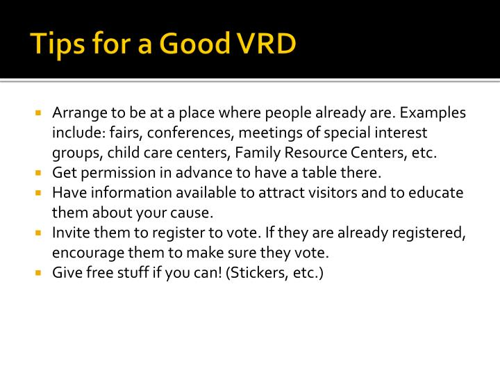 Tips for a Good VRD