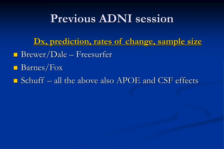 Previous adni session