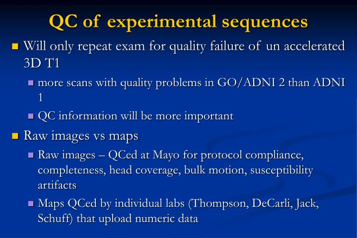 QC of experimental sequences