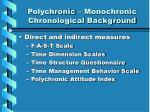 polychronic monochronic chronological background1