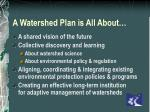 a watershed plan is all about