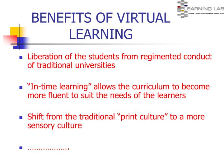 Benefits of virtual learning