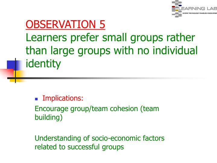 OBSERVATION 5
