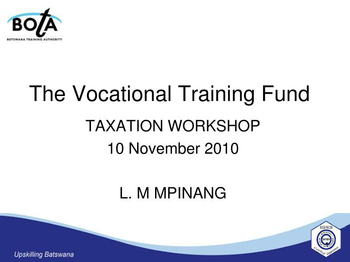 the vocational training fund n.