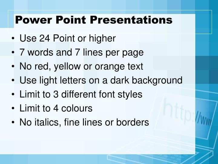 Power point presentations