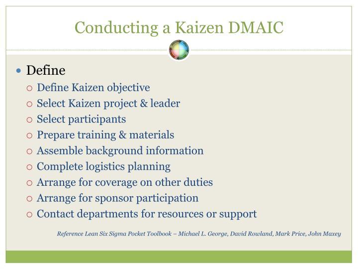 Conducting a Kaizen DMAIC