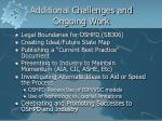 additional challenges and ongoing work