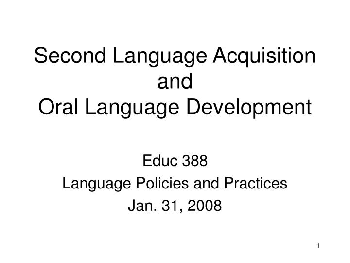 second language acquisition and oral language development n.
