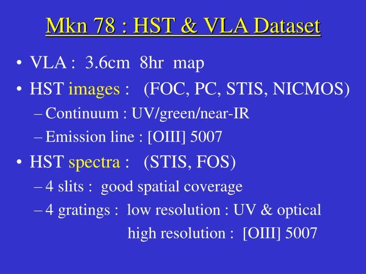 Mkn 78 : HST & VLA Dataset