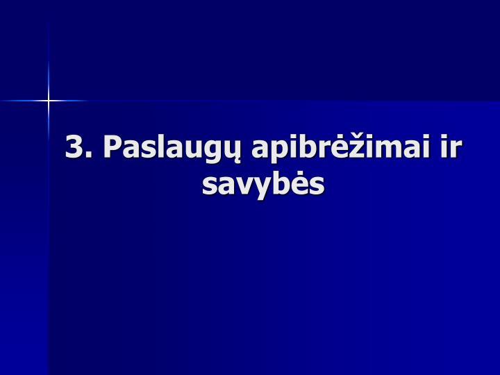 3. Paslaugų apibrėžimai ir savybės