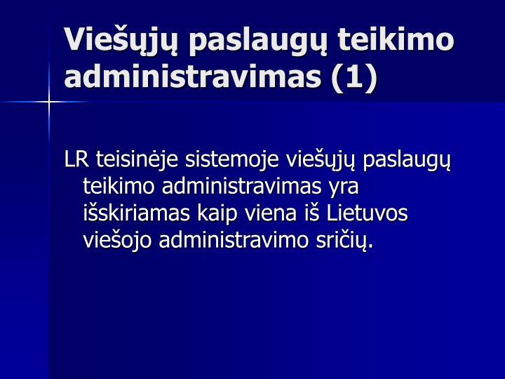 Viešųjų paslaugų teikimo administravimas (1)