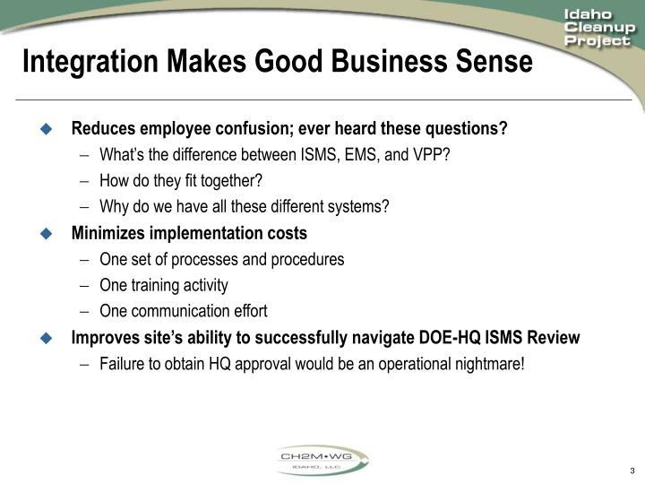 Integration makes good business sense