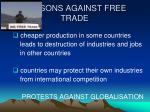 reasons against free trade