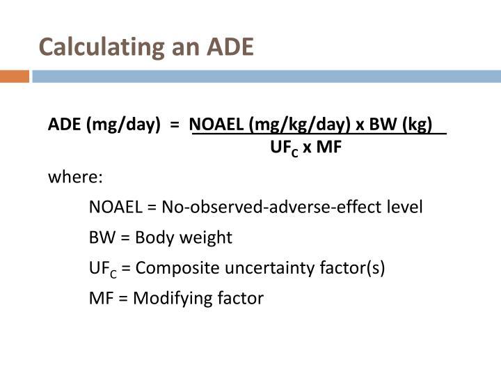 Calculating an ADE