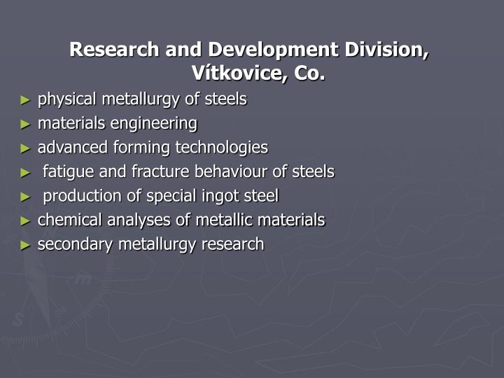 Research and Development Division, Vítkovice,