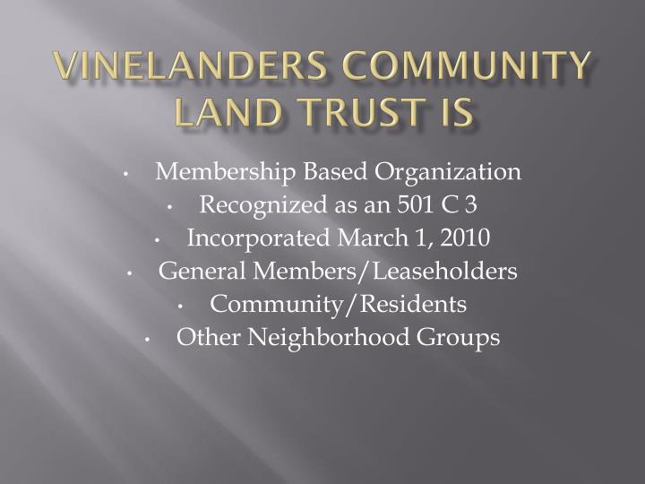 Vinelanders Community Land Trust Is