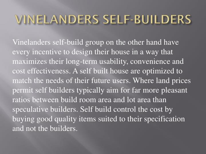 VINELANDERS SELF-BUILDERS