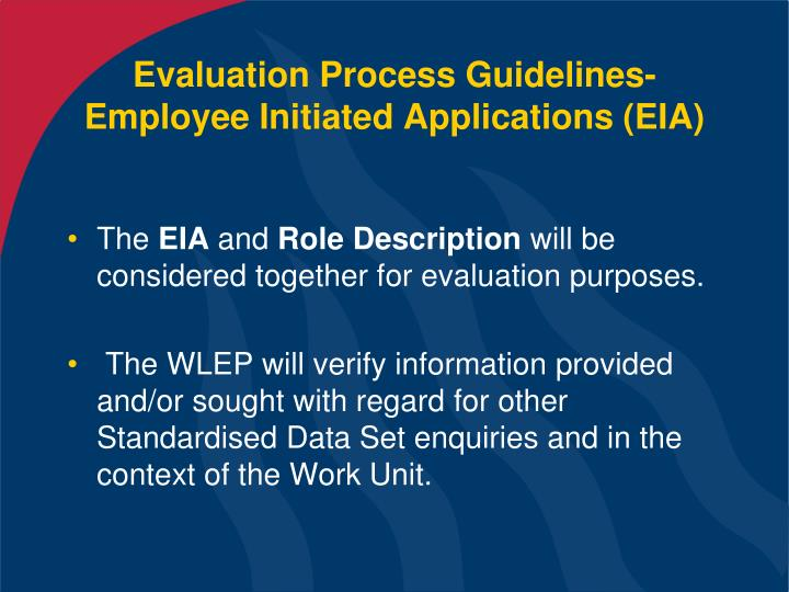 Evaluation Process Guidelines- Employee Initiated Applications (EIA)